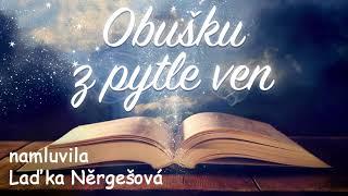 Obušku z pytle ven - namluvila Laďka Nergešová