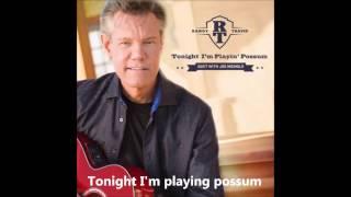 Randy Travis (Ft. Joe Nichols) Tonight I'm Playing Possum Lyrics