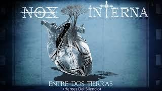 Nox Interna - Entre dos Tierras ( Héroes del Silencio )