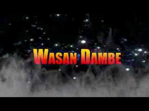 SABUWAR WASAR DAMBE