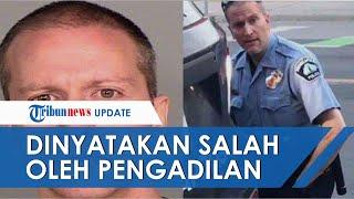 Mantan Polisi yang Sebabkan George Floyd Tewas Dinyatakan Bersalah oleh Pengadilan, Joe Biden Lega