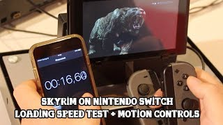 [Skyrim on Switch] Loading speed test + motion controls