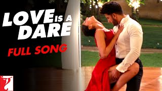 Love Is A Dare | Dance Video | #Befikre