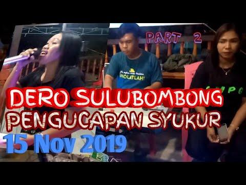 DERO DESA SULUBOMBONG || pengucapan syukur Tahunan. 15 November 2019,part 2.