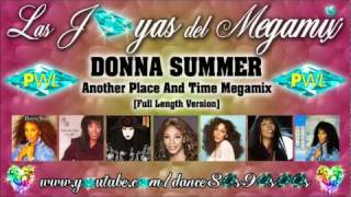 DONNA SUMMER - Another Place And Time Megamix [full length version]