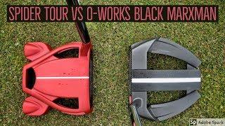 Spider Tour vs O-Works Black Marxman