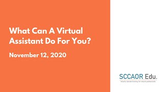 What Can A Virtual Assistant Do For You? – November 12, 2020