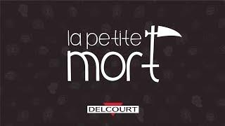 Petite Mort T4 - Bande annonce - PETITE MORT (LA)