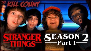 Stranger Things 2 (2017) [PART 1 of 2] KILL COUNT