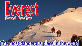 Everest ! Dead bodies on Mt Everest clean –up  || A film by Sherpa team in Nepal