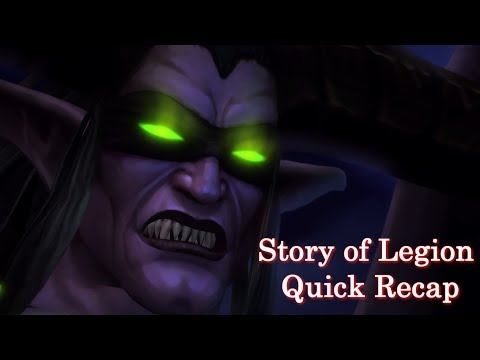 Story of Legion, Quick Recap As We Go Into the Tomb of Sargeras