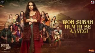 Begum Jaan | Woh Subah | Khayyam | Sahir Ludhianvi | Arijit Singh | Shreya Ghoshal