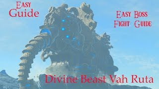 EASY Zora's Domain Divine Beast Vah Ruta Guide & How to Defeat WaterBlight Ganon EASILY