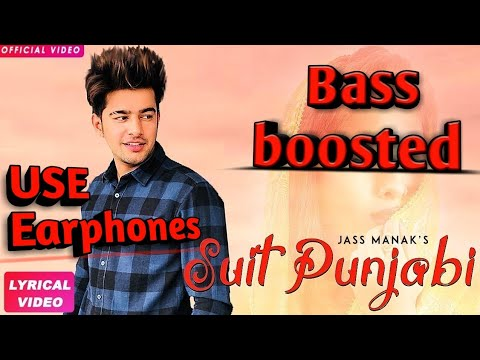 SUIT PUNJABI [BASS BOOSTED] JASS MANAK | Satti Dhillon | GK.DIGITAL | Geet MP3 | BASS BOOSTER.