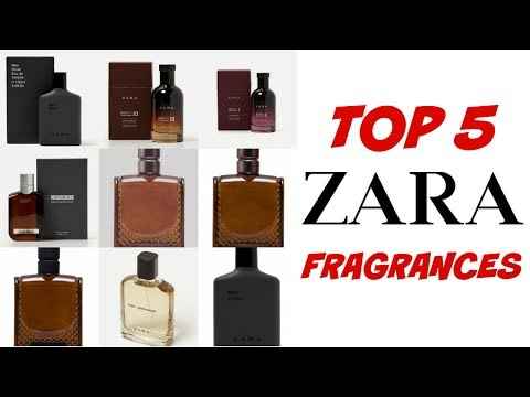 TOP 5 ZARA FRAGRANCES 2017