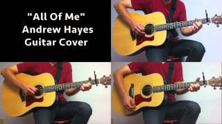 John Legend - All of Me [WITH TAB] (Andrew Hayes Acoustic Guitar Cover)