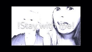 Stay with me (One more day) - Example