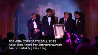 Top Asia Corporate Ball 2013 | Tan Sri Datuk Ng Teck Fong