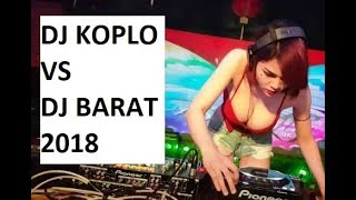 Gambar cover DJ KOPLO VS DJ BARAT  BREAKBEAT 2018