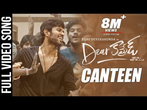 Canteen Video Song Dear Comrade Telugu Vijay Deverakonda Rashmika Bharat Kamma