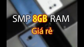 TOP 4 Smartphone Ram 8GB giá từ 7 triệu cân cả thế giới Android