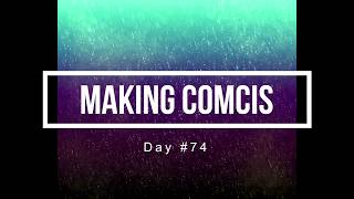 100 Days of Making Comics 74