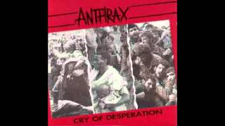 Anthrax - Be All, End All (Cry Of Desperation Live)