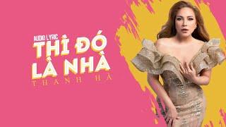 Thì Đó Là Nhà | Thanh Hà | Official Lyrics