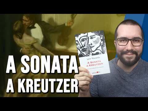 A SONATA A KREUTZER, de Lev Tolstói - Resenha