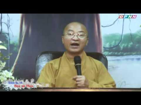 Kinh Bách Dụ 14 (Bài 62 - 66): Họa và phúc (20/11/2011)