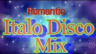 Romantic Italo Disco Mix-3 (Non-Stop)