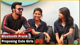 Bluetooth Prank - Proposing Cute Girl's #6| Pranks In India| By TCI