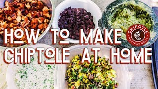 The BEST Homemade Chipotle Guide!
