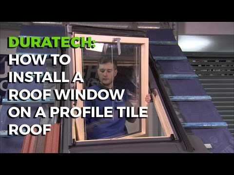 How To Install a Duratech Roof Window on a Profile Tile Roof