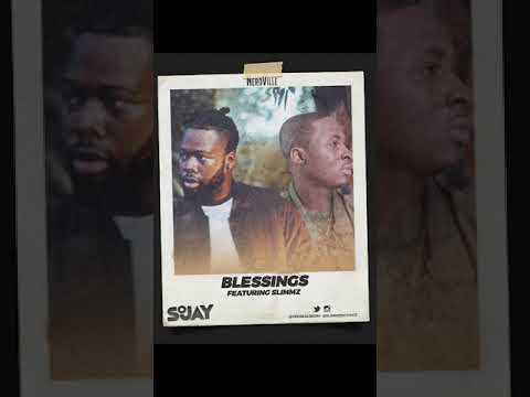 Sojay - Blessings ft. Slimmz