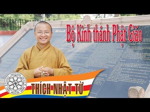 Bộ Kinh thánh Phật giáo -Thích Nhật Từ -2004