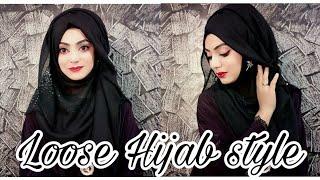 Easy 2 Minutes Loose Hijab Style || Black Hijab || Islamic Fashion 2018