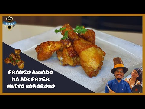 FRANGO ASSADO NA AIR FRYER SUPER SABOROSO