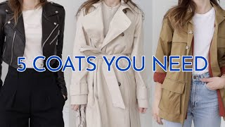 5 COATS YOU NEED | and how to style them