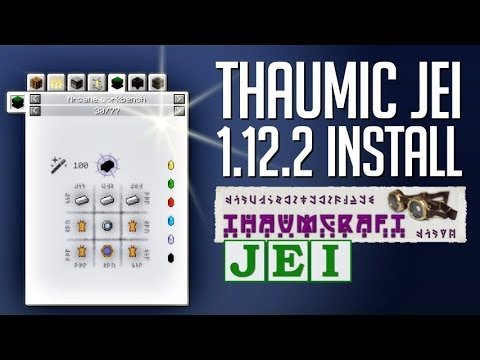 THAUMIC JEI MOD 1.12.2 minecraft - how to download and install Thaumic JEI 1.12.2 (with forge)