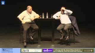 Garage Geeks with Jimmy Wales, Founder of Wikipedia, 2015 Dan David Prize Laureate
