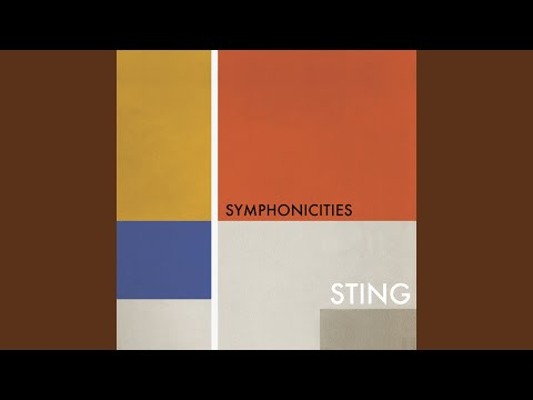 Englishman In New York (Symphonicities Version)