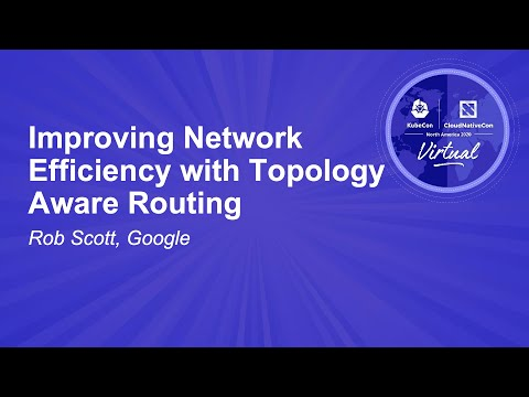 Image thumbnail for talk Improving Network Efficiency with Topology Aware Routing