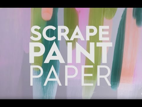 Scrape Paint Paper | Made By Me Crafts | Better Homes & Gardens