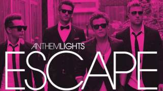 Anthem Lights - I'm Not Going Anywhere (Official Audio)