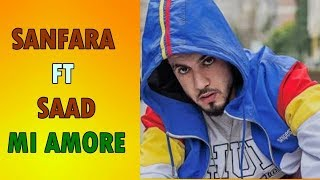 SANFARA Feat SAAD ( MI AMORE )