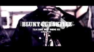 BLUNTCUTSKILLZ MV produced by DJ-K-SUKE a.k.a Bell Flip