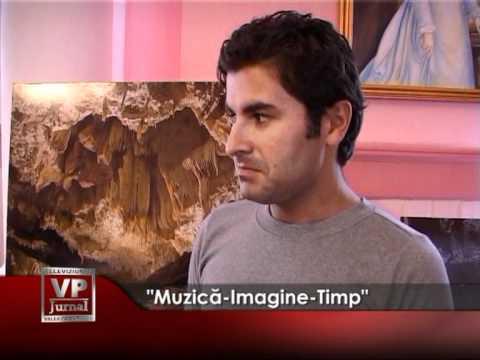 """""""Muzică-Imagine-Timp"""""""