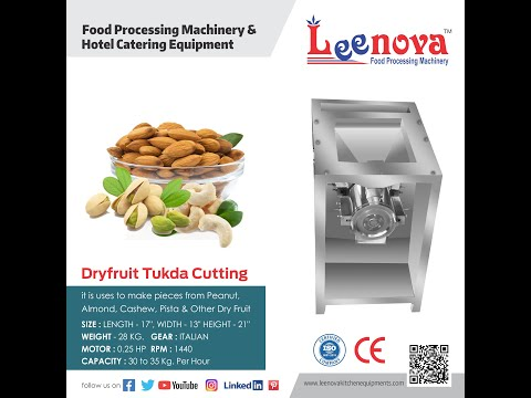 Leenova Dry Fruit Cutting Machine