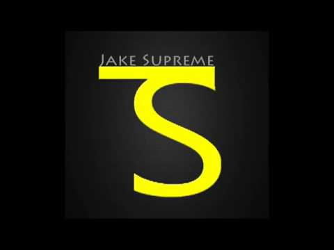Jake Supreme - My Time To Shine